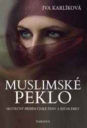 KARLÍKOVÁ, Iva Muslimské peklo
