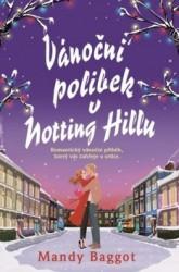 BAGGOT Mandy Vánoční polibek v Notting Hillu