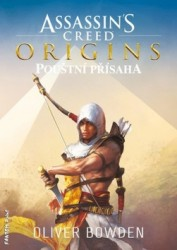 BOWDEN Oliver Assassin´s Creed Origins - Pouštní přísaha