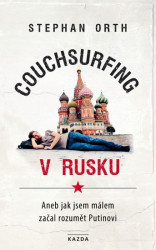 ORTH Stephan Couchsurfing v Rusku