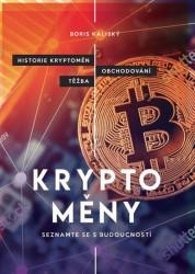 KALISKÝ Boris Bitcoin a ti druzí