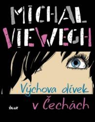 VIEWEGH Michal Výchova dívek v Čechách