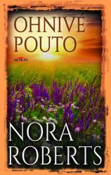 ROBERTS Nora Ohnivé pouto
