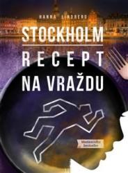 LINDBERG Hanna Stockholm: Recept na vraždu