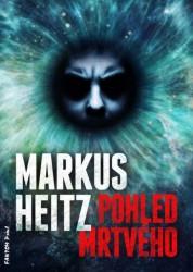 HEITZ Markus Pohled mrtvého