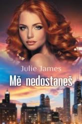 JAMES Julie Mě nedostaneš