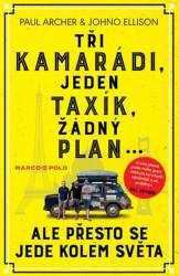 ARCHER, Paul Tři kamarádi, jeden taxík, žádný plán... ale přesto se jede kolem světa