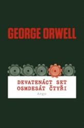 ORWELL George Devatenáct set osmdesát čtyři