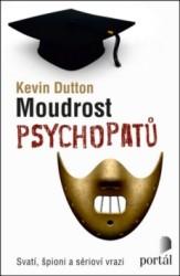 DUTTON Kevin Moudrost psychopatů