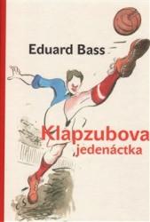 BASS Eduard Klapzubova jedenáctka