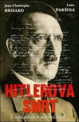 BRISARD Jean-Christophe, PARŠINOVÁ Lana Hitlerova smrt