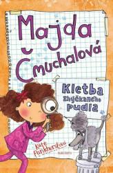 PANKHURSTOVÁ Kate Majda Čmuchalová - Kletba zhýčkaného pudla