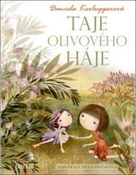 KROLUPPEROVÁ Daniela Taje olivového háje