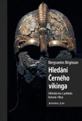 BIRGISSON Bergsveinn Hledání Černého vikinga