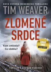 WEAVER Tim Zlomené srdce