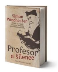 WINCHESTER Simon Profesor a šílenec