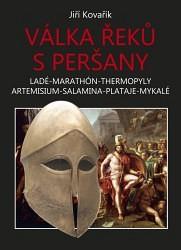 KOVAŘÍK Jiří Válka Řeků s Peršany