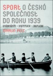 PELC Martin Sport a česká společnost do roku 1939