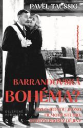 TAUSSIG Pavel Barrandovská bohéma?