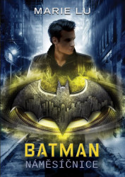 LU Marie Batman - Náměsíčnice