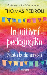 PEDROLI Thomas Intuitivní pedagogika