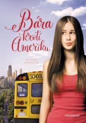 DURKOVÁ Milena Bára krotí Ameriku