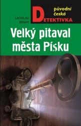 BERAN, Ladislav Velký pitaval města Písku