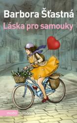 ŠŤASTNÁ, Barbora Láska pro samouky