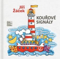 ŽÁČEK, Jiří Kouřové signály