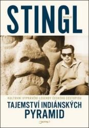 STINGL Miloslav Tajemství indiánských pyramid