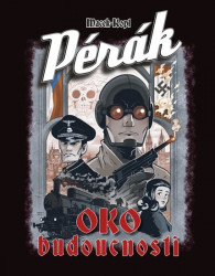 MACEK Petr Pérák: Oko budoucnosti