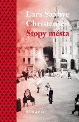 CHRISTENSEN Lars Saabye Stopy města