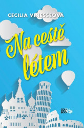 VINESSEOVÁ Cecilia Na cestě létem