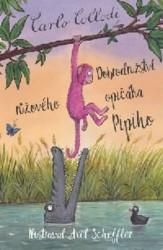 COLLODI Carlo Dobrodružství růžového opičáka Pipiho