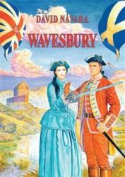 NÁVARA, David Wavesbury: plukovník a rebelova dcera
