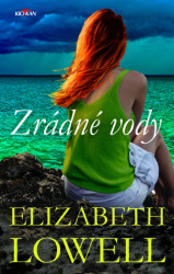 LOWELL, Elizabeth Zrádné vody