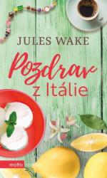 WAKE, Jules Pozdrav z Itálie