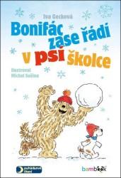 GECKOVÁ Iva Bonifác zase řádí v psí školce