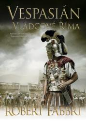 FABBRI Robert Vespasián 5: Vládcové Říma