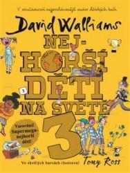 WALLIAMS David Nejhorší děti na světě 3