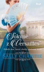 CHRISTIE Sally Sokyně z Versailles
