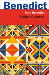 BENEDICT Ruth Kulturní vzorce