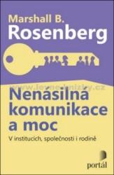 ROSENBERG Marshall B. Nenásilná komunikace a moc