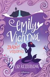 KESSLEROVÁ Liz Emily Vichrná a zrádný vodopád