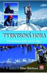ŠTĚRBOVÁ, Dina Tyrkysová hora