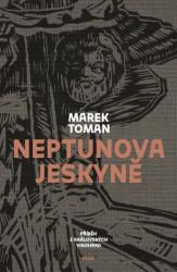 TOMAN Marek Neptunova jeskyně
