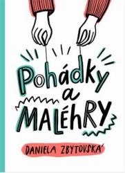 ZBYTOVSKÁ Daniela Pohádky a MALéhRY