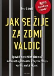 ŠÁMAL Petr Jak se žije za zdmi Valdic