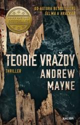 MAYNE Andrew Teorie vraždy