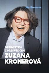 ŠTRASSER Ján Optimistka z přesvědčení Zuzana Kronerová